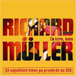 Co bolo, bolo - 2CD 2008 Richard Muller