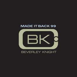 Made It Back 99 2010 Beverley Knight