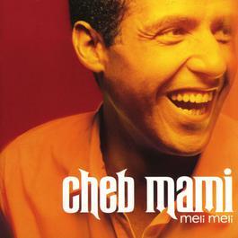 Meli Meli 1998 Cheb Mami