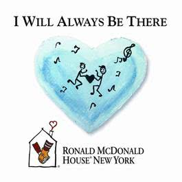 I Will Always Be There 2011 The Ronald McDonald House New York Band and Choir