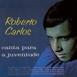 Roberto Carlos Canta Para A Juventude (1965) 1989 Roberto Carlos