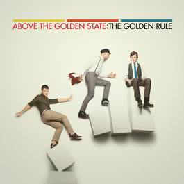 The Golden Rule 2010 Above The Golden State