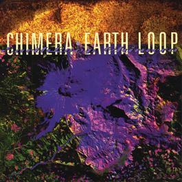 Earth Loop 1996 Chimera