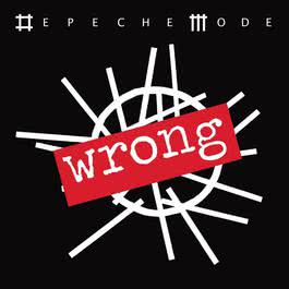 Wrong 2009 Depeche Mode