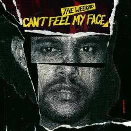 Can't Feel My Face 2015 The Weeknd