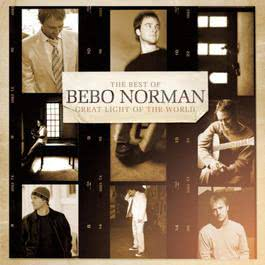 Great Light of the World:  The Best of Bebo Norman 2010 Bebo Norman