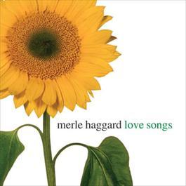Love Songs 2008 Merle Haggard