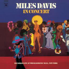 In Concert: Live at Philharmonic Hall 1973 Miles Davis