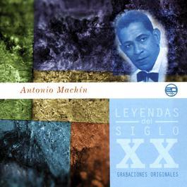 Leyendas Del Siglo XX 2003 Antonio MacHin