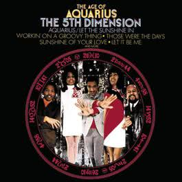 The Age Of Aquarius 1969 The Fifth Dimension