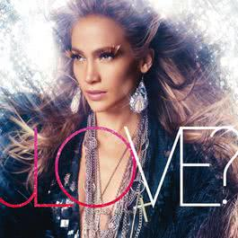 LOVE? 2011 Jennifer Lopez
