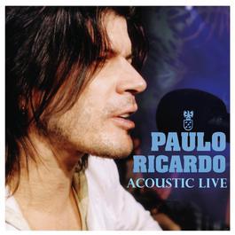 Acoustic Live 2006 Paulo Ricardo