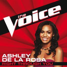 Right Through You 2012 Ashley De La Rosa