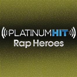 Platinum Hit Rap Heroes - Single 2011 Platinum Hit Cast