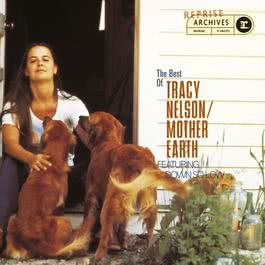 I'll Be Long Gone (Album Version) 1996 Tracy Nelson