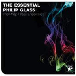 The Essential Philip Glass 2009 Philip Glass