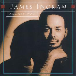 Always You 2010 James Ingram