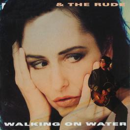 Walking On Water 2009 Angela & The Rude