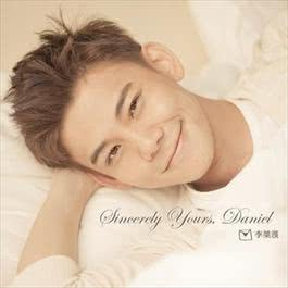 Sincerely Yours, Daniel 2011 李吉汉