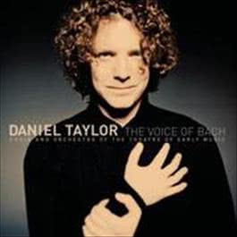 The Voice of Bach 2008 Daniel Taylor