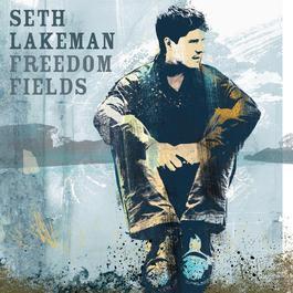 Freedom Fields 2006 Seth Lakeman