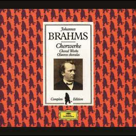 Brahms Edition: Choral Works 2008 Various Artists