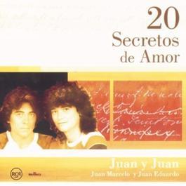 20 Secretos De Amor - Juan Y Juan 2004 Various Artists