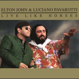 Live Like Horses 2007 Elton John