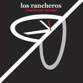 Cancion Sin Tiempo 2010 Los Rancheros