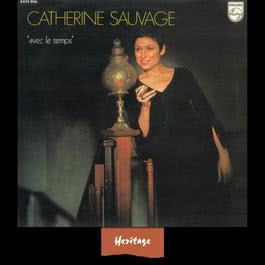 Heritage - Avec Le Temps - Philips (1971) 2008 Catherine Sauvage