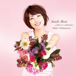 Smile Best ~selfcover collection~ 2011 Yukie Nishimura (西村由纪江)