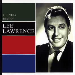 The Very Best Of Lee Lawrence 2003 Lee Lawrence