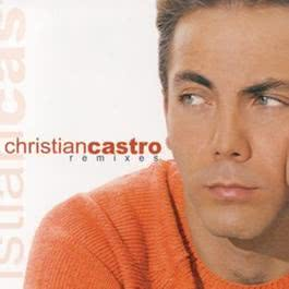 Remixes 2000 Christian Castro