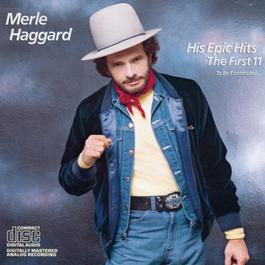 His Epic Hits 1985 Merle Haggard
