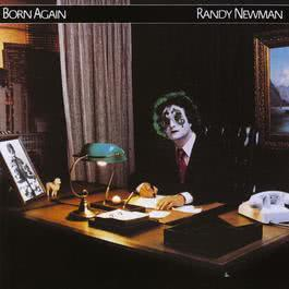 Born Again 2010 Randy Newman