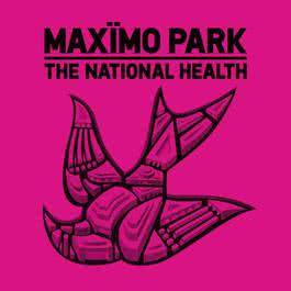 The National Health 2012 Maximo Park