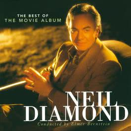 The Best Of The Movie Album 1999 Neil Diamond
