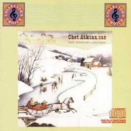 East Tennessee Christmas 1987 Chet Atkins