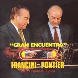 Vinyl Replica: Gran Encuentro 2007 Enrique Francini - Armando Pontier Y Su Orquesta Tipica