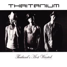 Thailand's Most Wanted 2005 Thaitanium