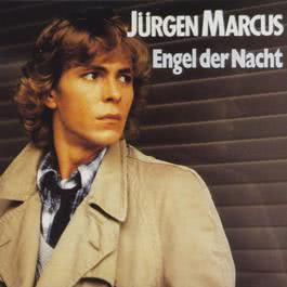 Engel der Nacht (Remastered Single Version) 2004 Jürgen Marcus