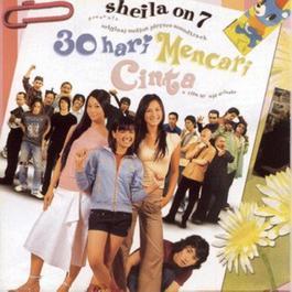 OST. 30 Hari Mencari Cinta 2003 Sheila On 7