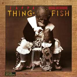 Thing-Fish 2012 Frank Zappa