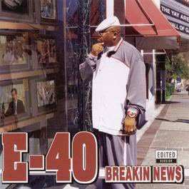 Breakin News 2003 E-40