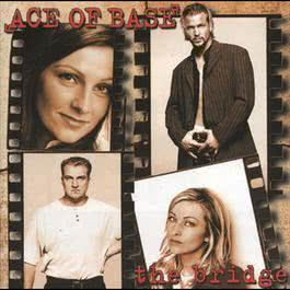 The Bridge 1995 Ace Of Base