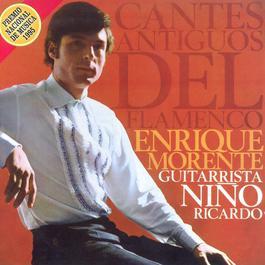 Cantes Antiguos Del Flamenco 2000 Enrique Morente