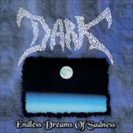 Endless Dreams Of Sadness 1997 Dark