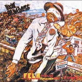 Ikoyi Blindness / Kalakuta Show 2006 Fela Kuti