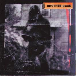 Brother Cane 1993 Brother Cane
