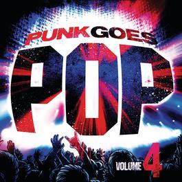 Punk Goes Pop, Vol. 4 2011 Various Artists